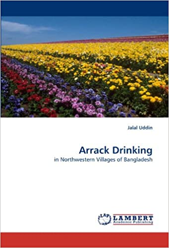 Arrack Drinking: in Northwestern Villages of Bangladesh