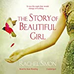 The Story of Beautiful Girl | Rachel Simon