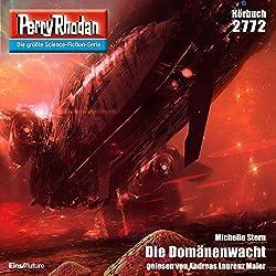 Die Domänenwacht (Perry Rhodan 2772)