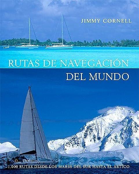 Rutas de navegacion del mundo (EN TORNO AL MAR): Amazon.es: Cornell, Jimmy: Libros