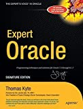 Expert One-on-One Oracle by Thomas Kyte (2005-04-22)