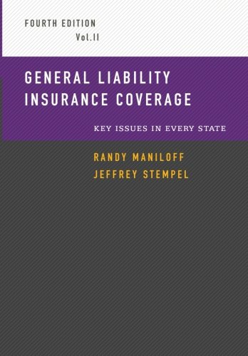 General Liability Insurance Coverage: Key Issues in Every State Volume 2 cover