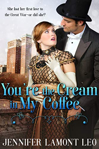You're the Cream in My Coffee (Roaring Twenties Series Book 1) ()