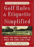 Golf Rules & Etiquette Simplified: What You Need to Know to Walk the Links Like a Pro (Golf Rules & Etiquette Simplified)