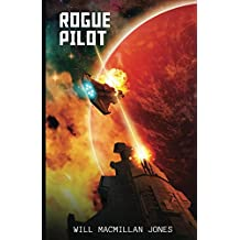 Rogue Pilot (Space Scout Book 3)