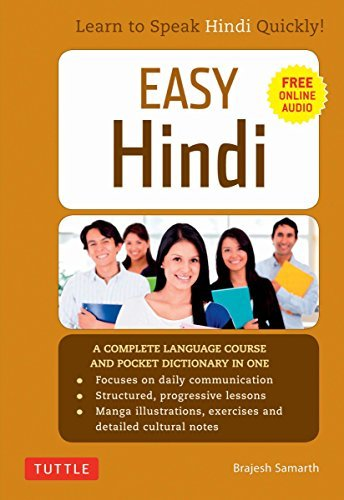 Easy Hindi: A Complete Language Course and Pocket Dictionary in One (Companion Online Audio, Dictionary and Manga included) (Easy Language Series) (English Edition)