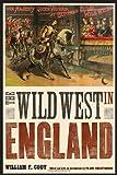 The Wild West in England, William F. Cody, 0803240546