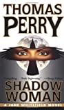 Shadow Woman, Thomas Perry, 0804115397