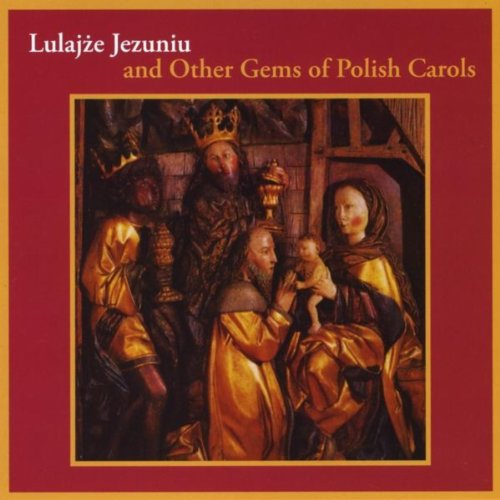 (Lulajze Jezuniu And Other Gems Of Polish)