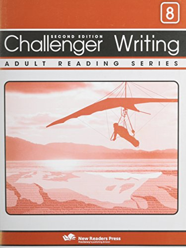 Challenger Writing 8: Skill-building Writing Exercises for Each Lesson in Challenger 8 of the Challenger Adult Reading Series