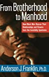 From Brotherhood to Manhood, Anderson J. Franklin, 0471352942