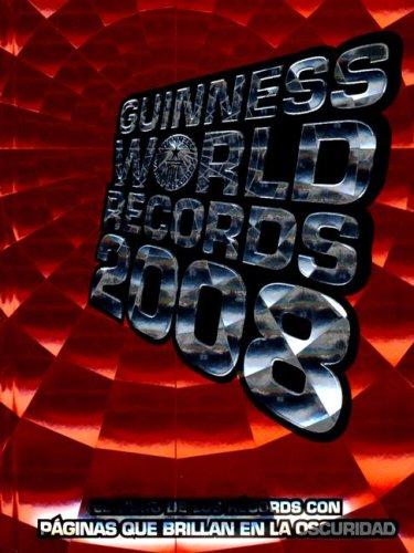 Guinness World Records 2008 (Guinness World Records (Spanish))