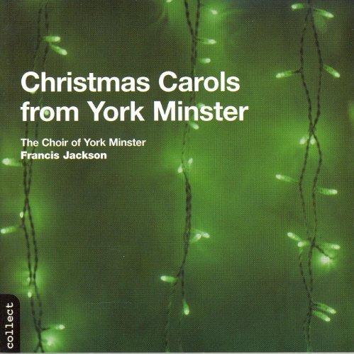 York Minister Choir: Christmas Carols From York Minster (Song Christmas Choir)