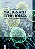 img - for Malignant Lymphomas: Biology and Molecular Pathogenesis book / textbook / text book