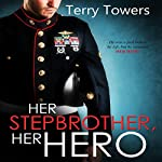Her Stepbrother, Her Hero   Terry Towers