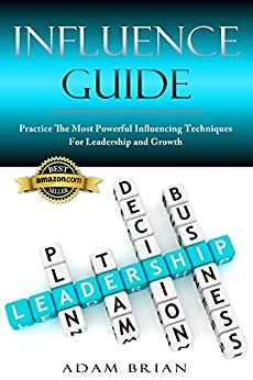 The influences of leadership practices on