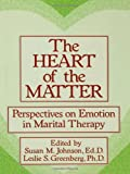 The Heart of the Matter, Susan M. Johnson and Leslie S. Greenberg, 0876307411