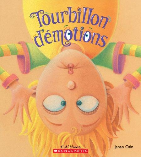 Tourbillon d'?motions (Album Illustre) (French Edition)