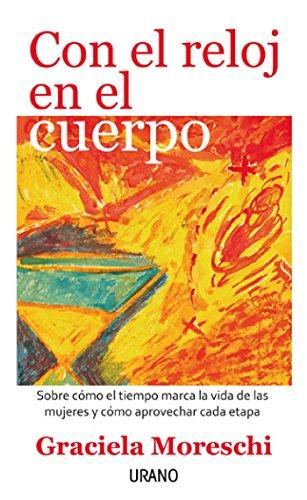 Con el reloj en el cuerpo (Spanish Edition) by [Moreschi, Graciela]