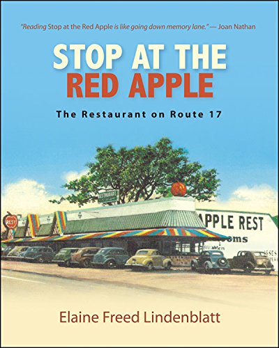 Stop at the Red Apple: The Restaurant on Route 17 (Excelsior Editions) by [Lindenblatt, Elaine Freed]