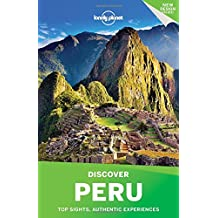 Lonely Planet Discover Peru 3rd Ed.: 3rd Edition