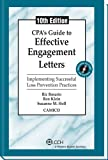 CPA's Guide to Effective Engagement Letters (Tenth Edition), CPA, Ron Klein, J.D., CFE, and Suzanne M. Holl, CPA Ric Rosario, 080803510X