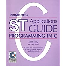 Compute's st Applications Guide: Programming in C (COMPUTE! library selection)