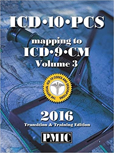 PMIC ICD-10-PCS 2016 Mapping: 9781943009145: Medicine ... on