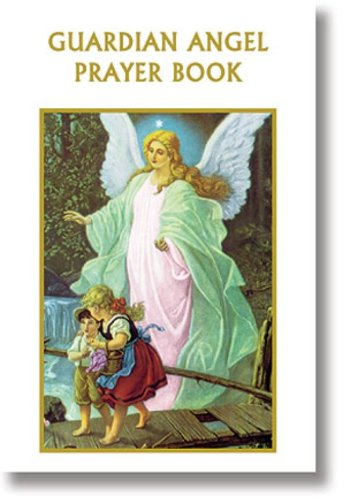 Read Online Guardian Angel Prayer Book PDF