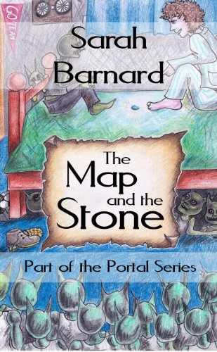 Book: The Map and the Stone (The Portal Series) by Sarah Barnard