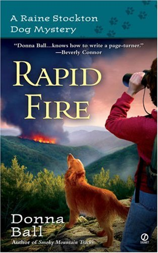Rapid Fire (Raine Stockton Dog Mysteries, Book 2)