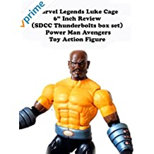 "Review: Marvel Legends Luke Cage 6"" Inch Review (SDCC Thunderbolts box set) Power Man Avengers Toy Action Figure"