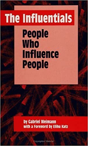 Book The Influentials: People Who Influence People (Suny Series, Human Co (Suny Series in Human Communication Processes) by Gabriel Weimann (1994-09-30)