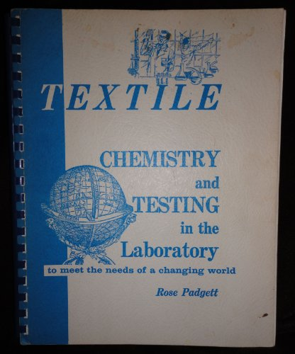 (Textile chemistry and testing in the laboratory)