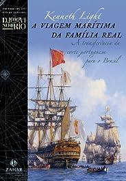 A viagem marítima da família real: A transferência da corte portuguesa para o Brasil