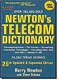 Newton's Telecom Dictionary, Harry Newton, 0979387345