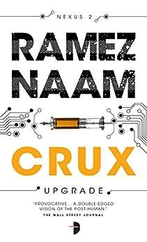 Crux (Nexus Arc) by [Naam, Ramez]