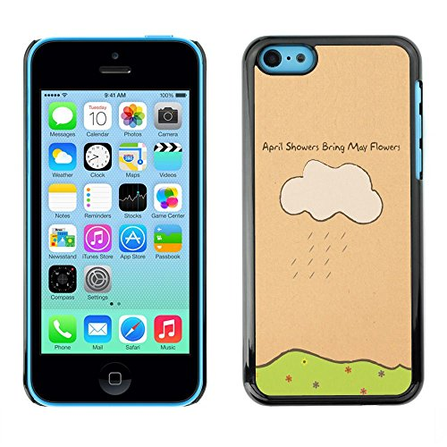 TopCaseStore / caoutchouc Hard Case Housse de protection la Peau - April Showers May Flowers Quote Art Drawing - Apple iPhone 5C