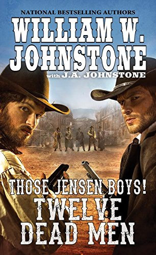 Twelve Dead Men (Those Jensen Boys!)