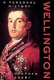 Wellington: A Personal History