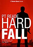 Hard Fall: A gripping, noir detective mystery (Hard-Boiled Mysteries, Hard Boiled Detective Fiction, Hard Boiled Thriller) (Thomas Blume Book 1)