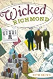 Wicked Richmond, Beth Brown, 1596298693