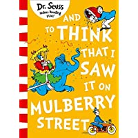 Dr. Seuss - And To Think That I Saw It On Mulberry Street