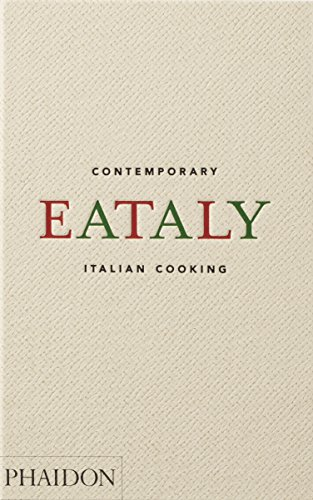 Eataly: Contemporary Italian Cooking by Eataly