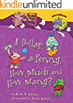 A Dollar, a Penny, How Much and How M...