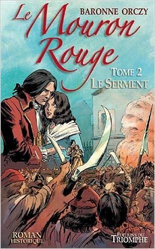 Amazon Fr Le Mouron Rouge Tome 2 Le Serment Frederic