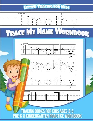Download Timothy Letter Tracing for Kids Trace my Name Workbook: Tracing Books for Kids ages 3 - 5 Pre-K & Kindergarten Practice Workbook ebook