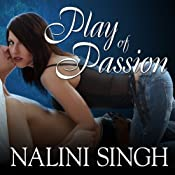 Play of Passion: Psy-Changeling Series, Book 9 | Nalini Singh