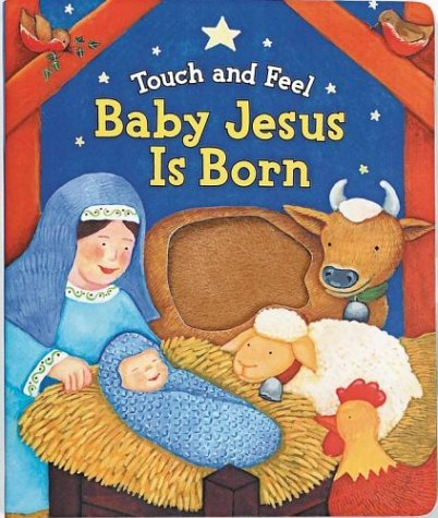 Baby Jesus is Born (Touch and Feel (Readers Digest)) by Allia Zobel Nolan (2003-10-01)
