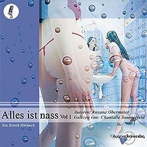 Alles ist nass (Vol. 1) Hörbuch